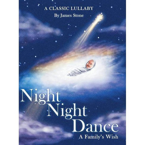 Night Night Dance - by  James Stone (Hardcover) - image 1 of 1