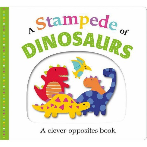 A Stampede of Dinosaurs - (Picture Fit) by  Roger Priddy (Board_book) - image 1 of 1