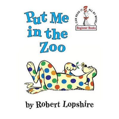 Put Me in the Zoo by Robert Lopshire (Hardcover)by Robert Lopshire