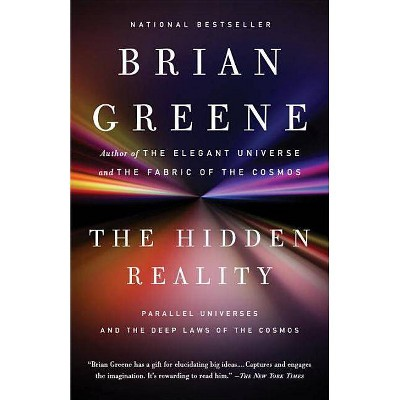 The Hidden Reality - by  Brian Greene (Paperback)