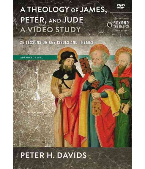 Theology of James, Peter, and Jude : A Video Study; 26 Lessons on Key Issues and Themes (Hardcover) - image 1 of 1