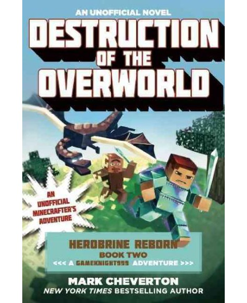 Destruction of the Overworld (Paperback) (Mark Cheverton) - image 1 of 1