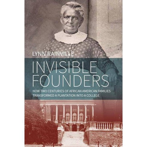 Invisible Founders - by  Lynn Rainville (Hardcover) - image 1 of 1