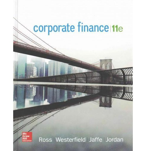 Corporate Finance (Hardcover) (Stephen A. Ross & Randolph Westerfield & Jeffrey Jaffe & Bradford D. - image 1 of 1