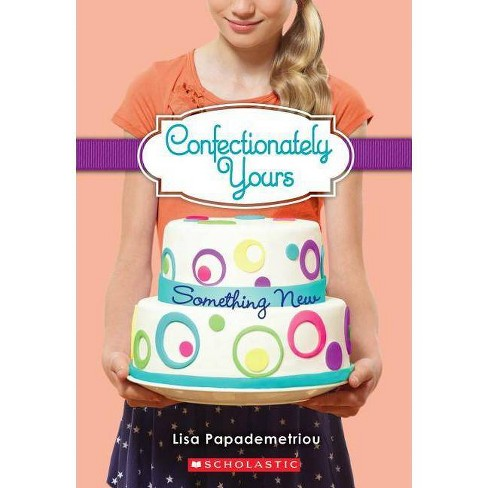 Something New - (Confectionately Yours) by  Papademetriou (Paperback) - image 1 of 1