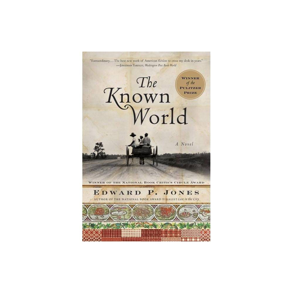 The Known World By Edward P Jones Hardcover