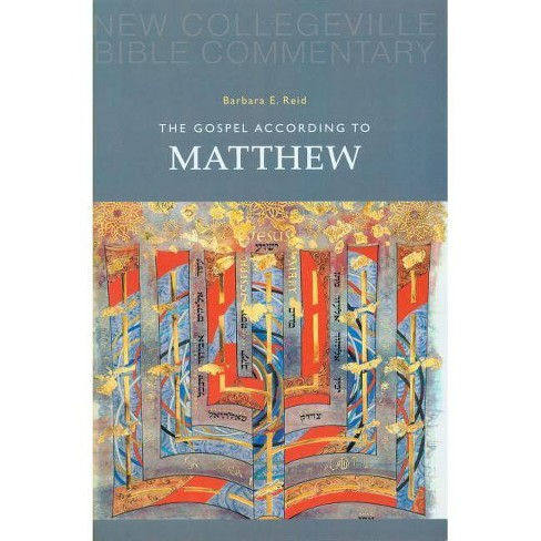 The Gospel According to Matthew - (New Collegeville Bible Commentary: New Testament) by  Barbara E Reid - image 1 of 1