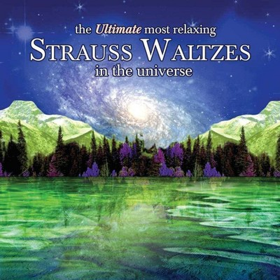 Various Artists - The Ultimate Most Relaxing Strauss Waltzes In The Universe (2 CD)