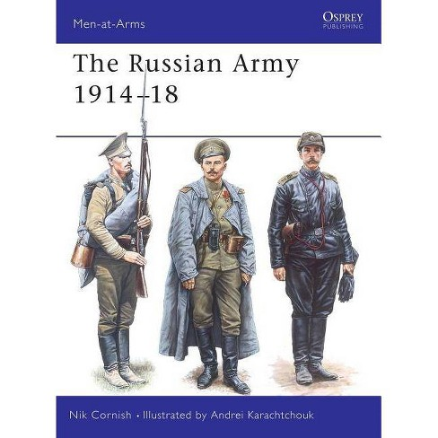 The Russian Army 1914 18 - (Men-At-Arms (Osprey)) by  Nik Cornish (Paperback) - image 1 of 1