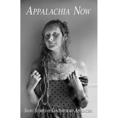 Appalachia Now - (Paperback) - image 1 of 1