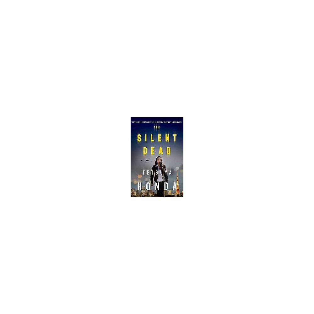 Silent Dead : A Mystery (Hardcover) (Tetsuya Honda)