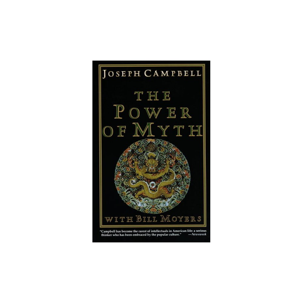 Power of Myth - Reissue by Joseph Campbell & Bill D. Moyers & Betty S. Flowers (Paperback)