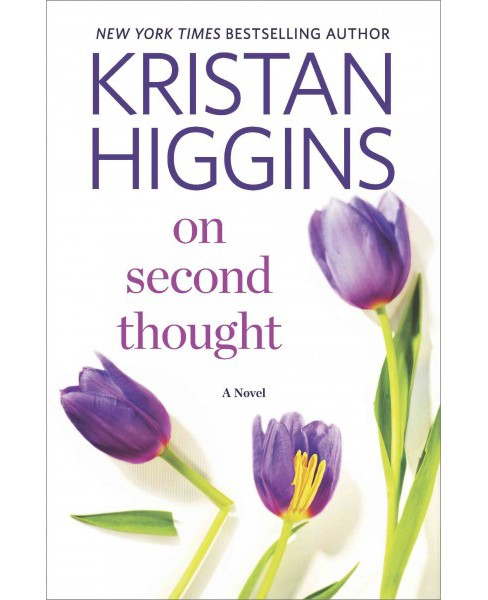 On Second Thought (Hardcover) (Kristan Higgins) - image 1 of 1