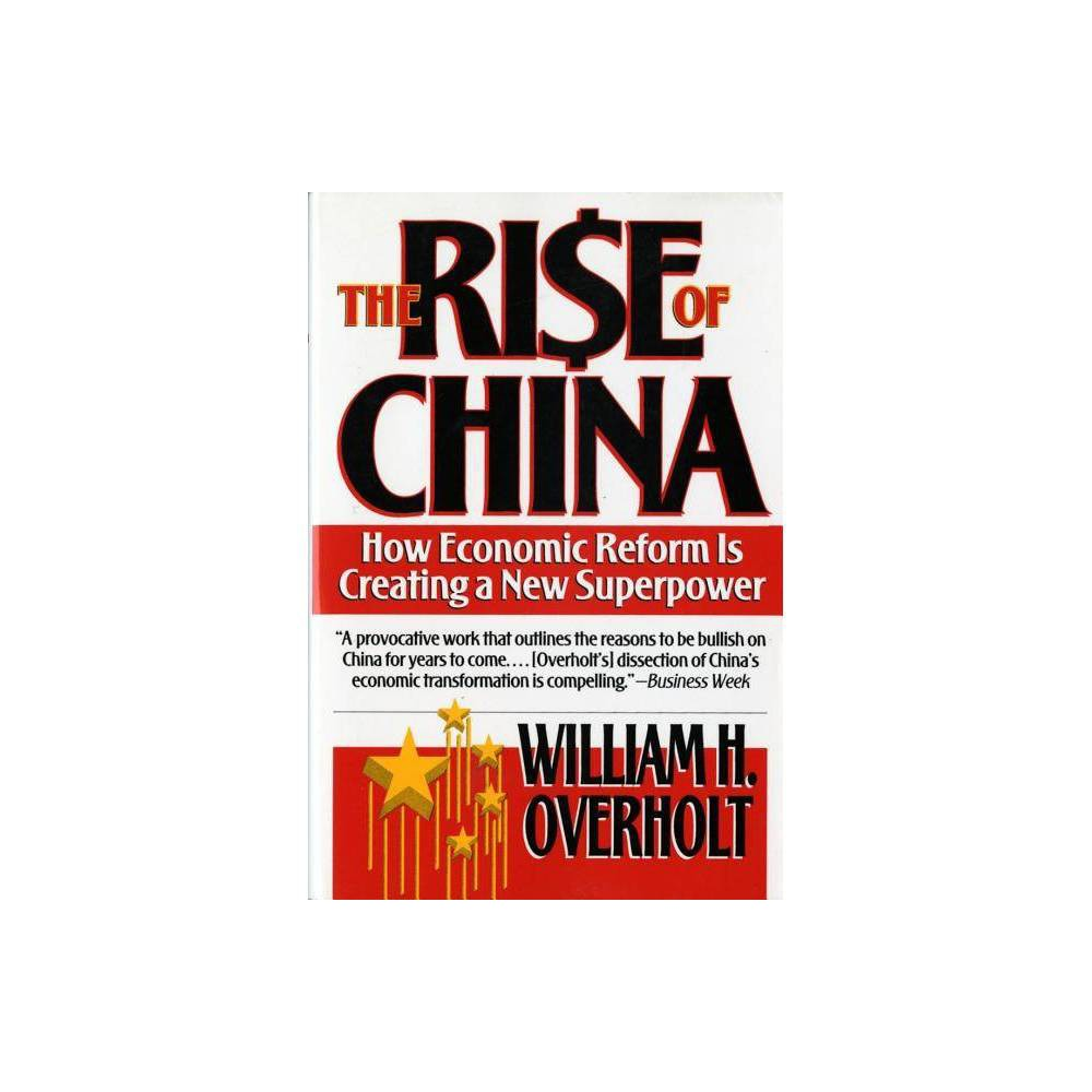 The Rise Of China By William H Overholt Paperback