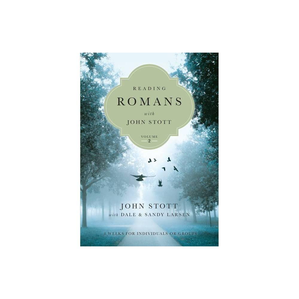 Reading Romans With John Stott Reading The Bible With John Stott Paperback