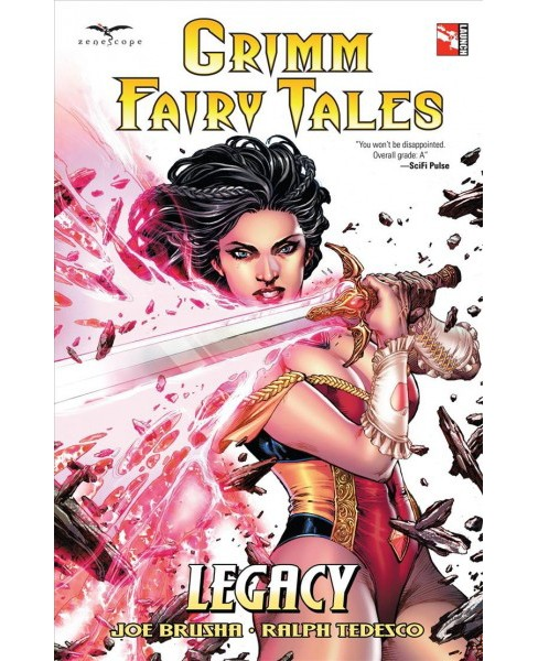 Grimm Fairy Tales : Legacy -  (Grimm Fairy Tales) by Joe Brusha & Ralph Tedesco (Paperback) - image 1 of 1