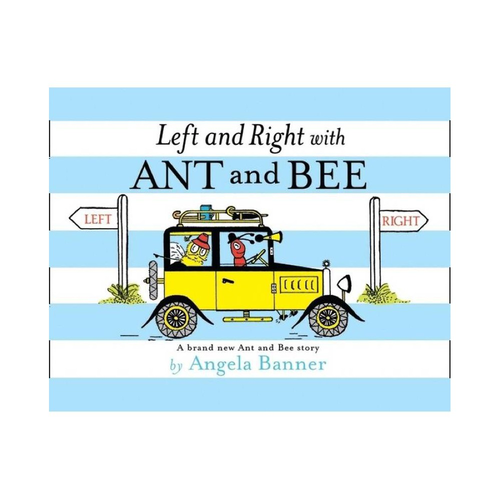 Left And Right With Ant And Bee Ant And Bee By Angela Banner Hardcover