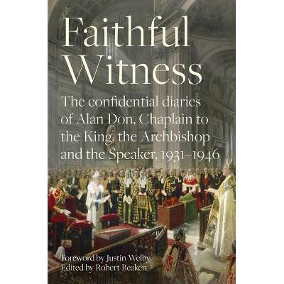 Faithful Witness - by  Robert Beaken (Hardcover)