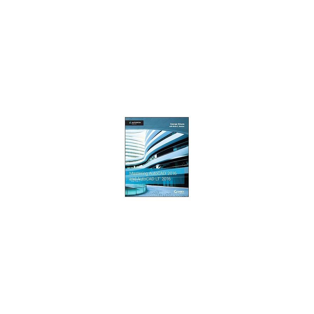 Mastering AutoCAD 2016 and AutoCAD LT 20 (Paperback)