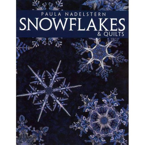 Snowflakes & Quilts - Print on Demand Edition - by  Paula Nadelstern (Paperback) - image 1 of 1