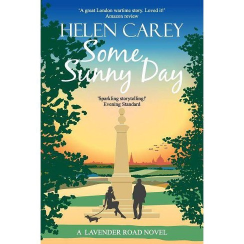 Some Sunny Day - (Lavender Road) by  Helen Carey (Paperback) - image 1 of 1