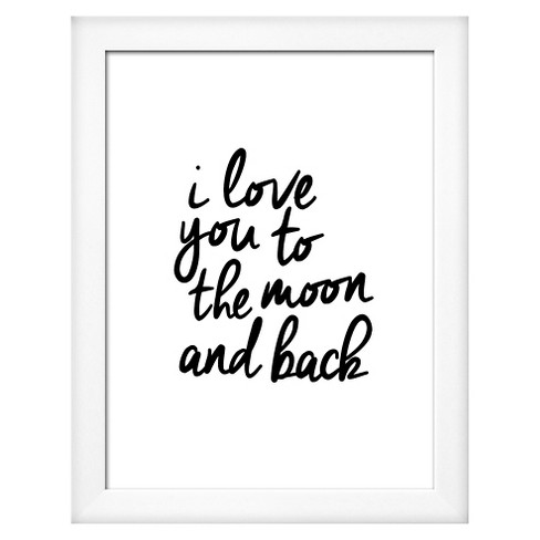 I Love You To The Moon And Back Framed Art Print - image 1 of 3