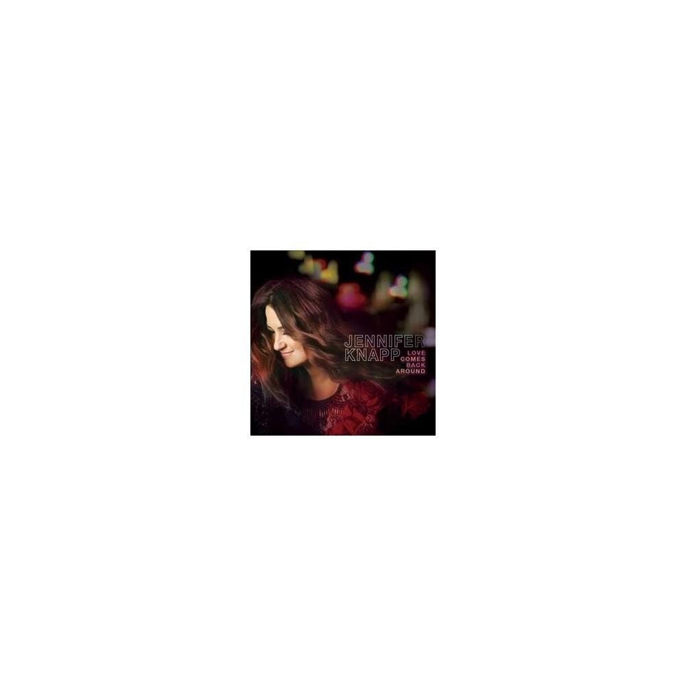 Jennifer Knapp - Love Comes Back Around (CD)