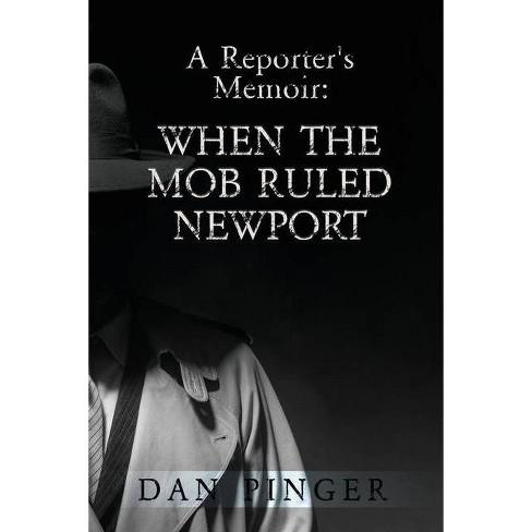 A Reporter's Memoir - by  Dan Pinger (Paperback) - image 1 of 1