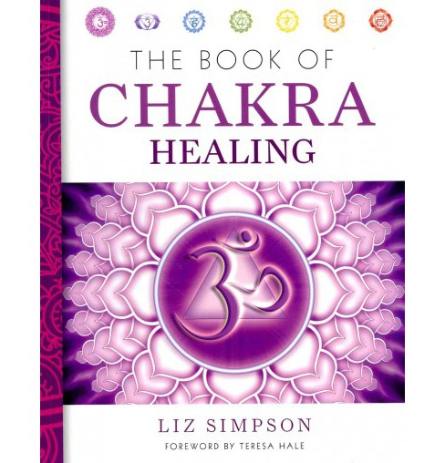 Book of Chakra Healing -  Revised by Liz Simpson (Paperback) - image 1 of 1