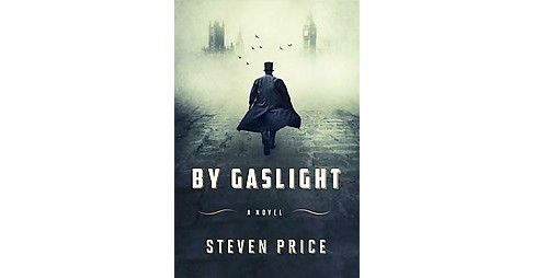 By Gaslight (Hardcover) (Steven Price) - image 1 of 1