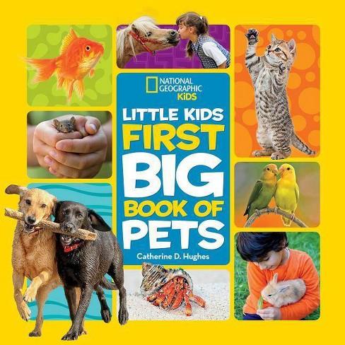 Little Kids First Big Book of Pets - (National Geographic Little Kids First  Big Books) (Hardcover)