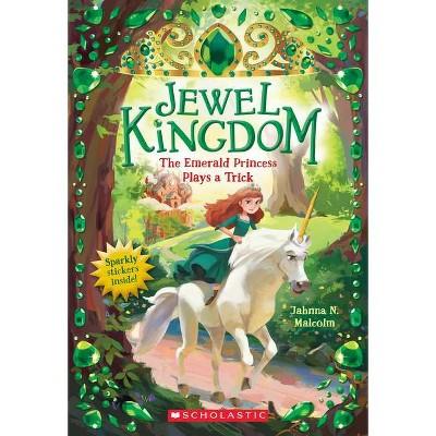 The Emerald Princess Plays a Trick (Jewel Kingdom #3), 3 - by  Jahnna N Malcolm (Paperback)