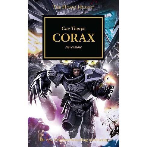 Corax - (Horus Heresy) by  Gav Thorpe (Paperback) - image 1 of 1