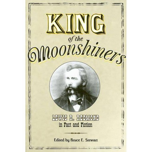 King of the Moonshiners - (Appalachian Echoes) (Paperback) - image 1 of 1