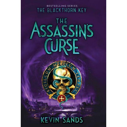 The Assassin's Curse, Volume 3 - (Blackthorn Key) by  Kevin Sands (Paperback) - image 1 of 1