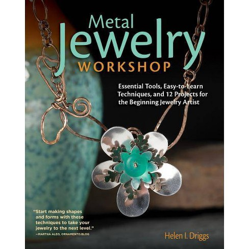 Metal Jewelry Workshop - by  Helen I Driggs (Paperback) - image 1 of 1