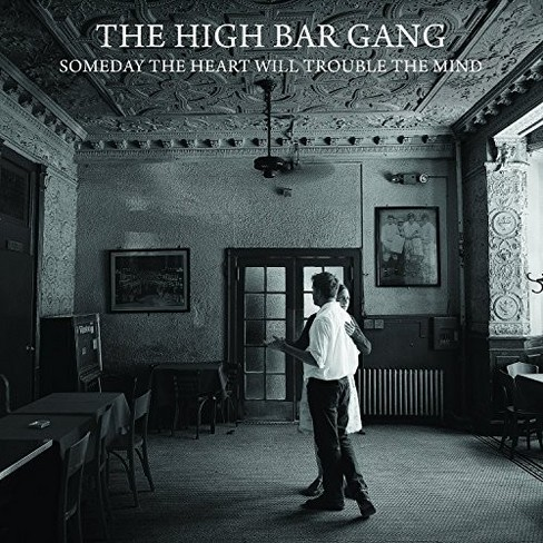 High bar gang - Someday the heart will trouble the mi (CD) - image 1 of 1