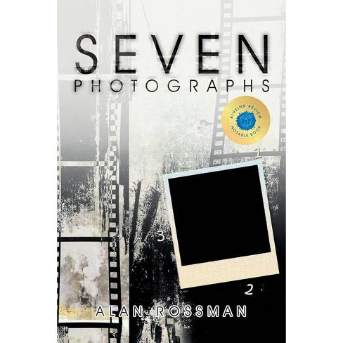 Seven Photographs - by  Alan Rossman (Paperback) - image 1 of 1