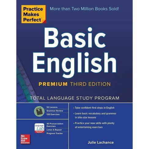 Practice Makes Perfect: Basic English, Premium Third Edition - 3rd Edition by  Julie LaChance (Paperback) - image 1 of 1