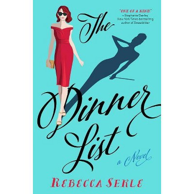 The Dinner List - by  Rebecca Serle (Paperback)