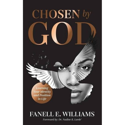 Chosen by God - by  Fanell E Williams (Paperback) - image 1 of 1