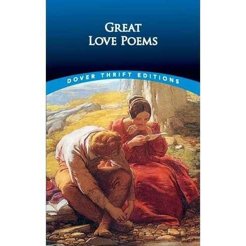 Great Love Poems - (Dover Thrift Editions) by  Shane Weller (Paperback) - image 1 of 1