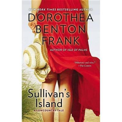 Sullivan's Island - (Lowcountry Tales) by  Dorothea Benton Frank (Paperback)