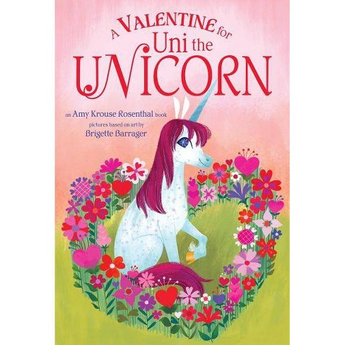 A Valentine for Uni the Unicorn - by  Amy Krouse Rosenthal (Board Book) - image 1 of 1