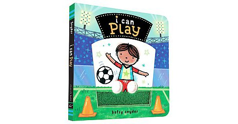 I Can Play (Hardcover) (Betsy Snyder) - image 1 of 1