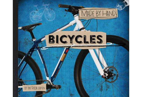 Bicycles (Hardcover) (Patricia Lakin) - image 1 of 1