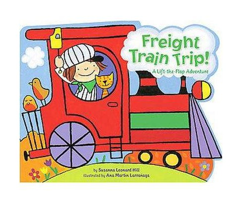 Freight Train Trip! (Hardcover) (Susanna Leonard Hill) - image 1 of 1