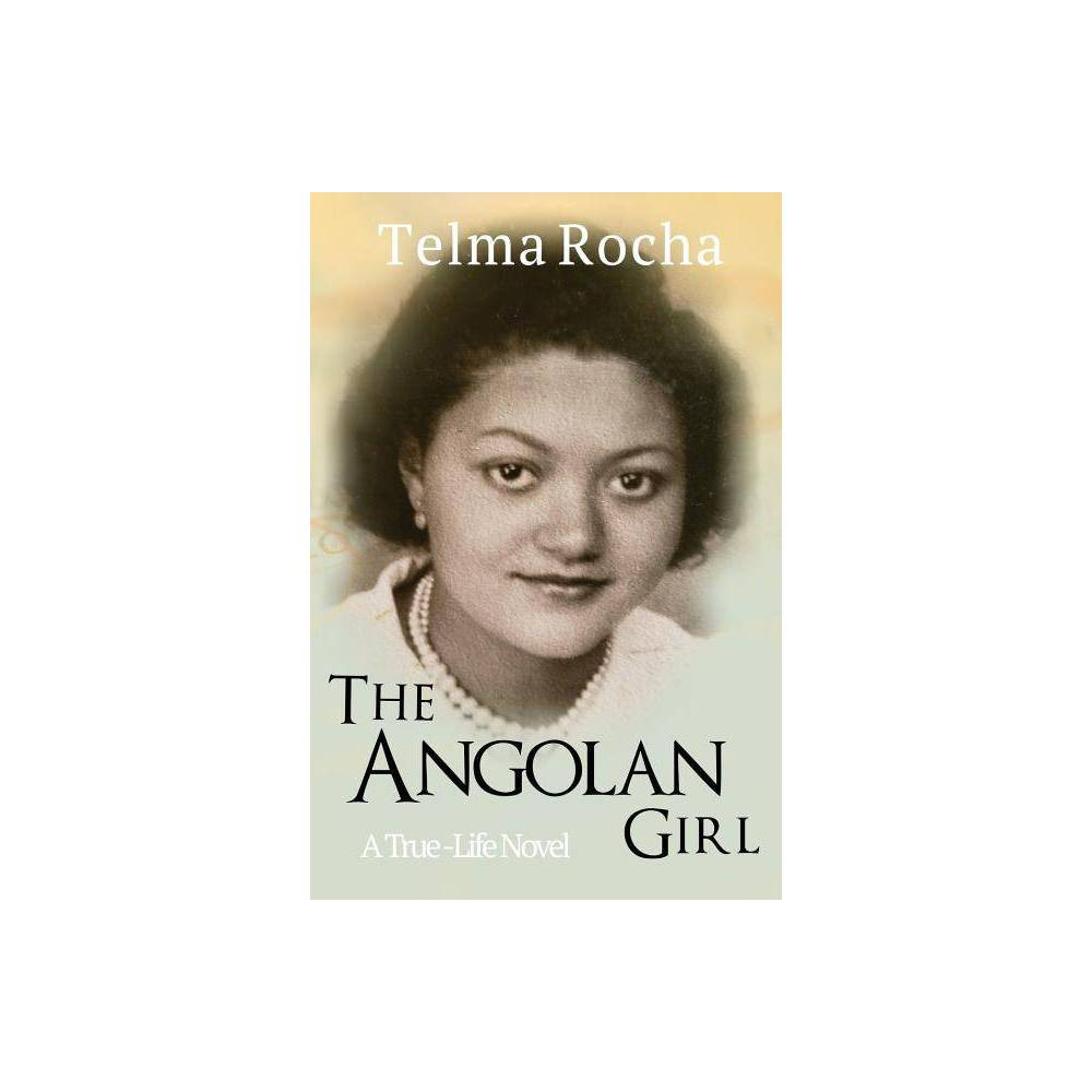 The Angolan Girl By Telma Rocha Paperback