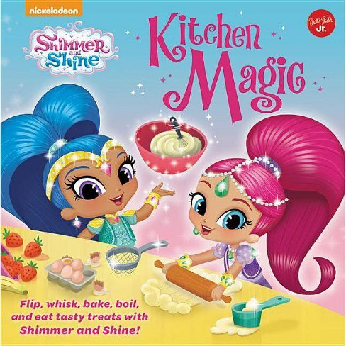Nickelodeon's Shimmer and Shine: Kitchen Magic - (Hardcover) - image 1 of 1