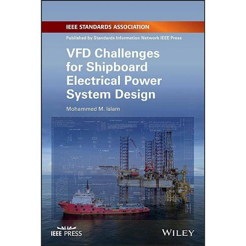 Vfd Challenges For Shipboard Electrical Power System Design By Mohammed M Islam Paperback Target
